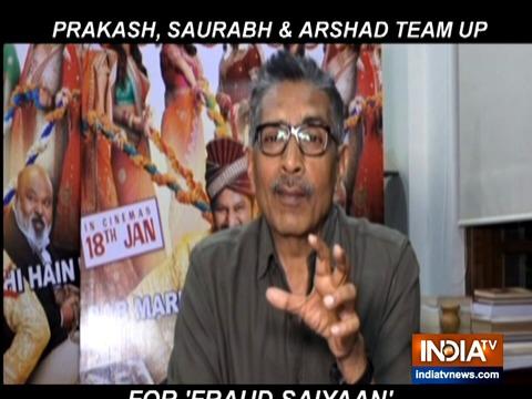 """Prakash Jhan calls """"Fraud Saiyaan' typical Hindi heartland comedy film"""