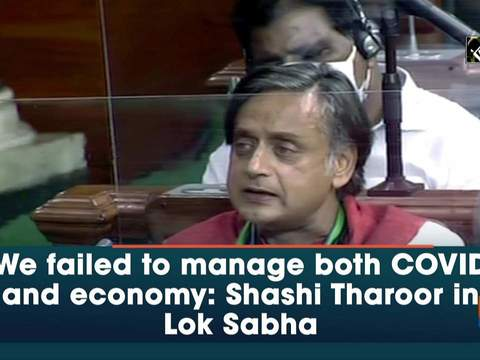 We failed to manage both COVID and economy: Shashi Tharoor in Lok Sabha