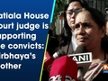 Patiala House court judge is supporting the convicts: Nirbhaya's mother
