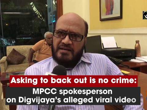 Asking to back out is no crime: MPCC spokesperson on Digvijaya's alleged viral video