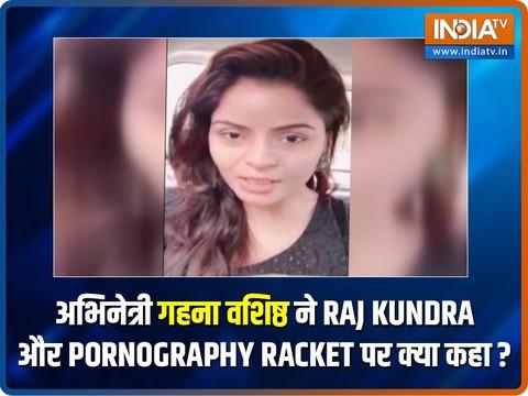 EXCLUSIVE: Gandii Baat fame Gehana Vasisth reacts to Raj Kundra's pornography case