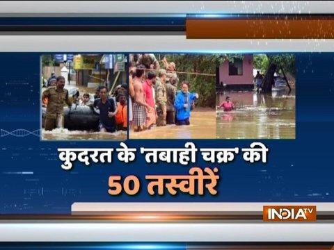 Kerala Floods: कुदरत के 'तबाही चक्र' की 50 तस्वीरें