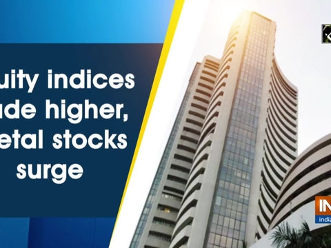 Equity indices trade higher, metal stocks surge