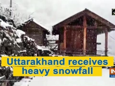 Uttarakhand receives heavy snowfall