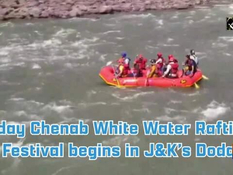 2-day Chenab White Water Rafting Festival begins in J&K's Doda
