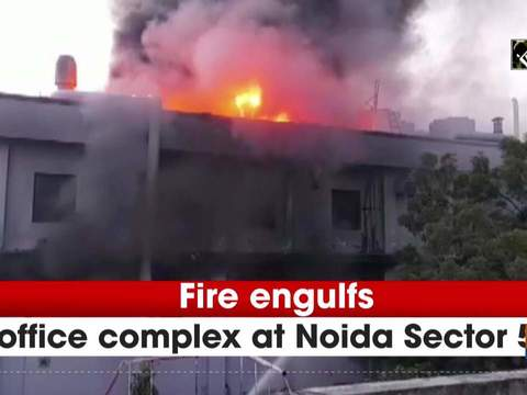 Fire engulfs office complex at Noida Sector 59