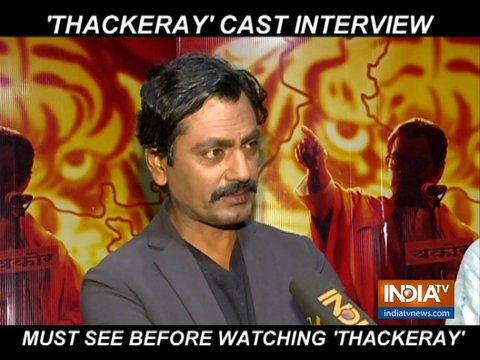 'ठाकरे' को प्रोपेगेंडा फिल्म कहे जाने पर बोले नवाजुद्दीन सिद्दकी