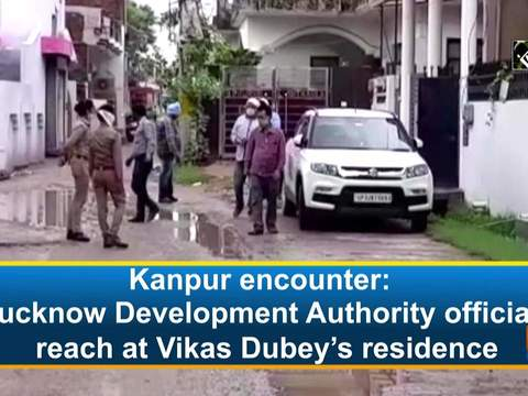 Kanpur encounter: Lucknow Development Authority officials reach at Vikas Dubey's residence