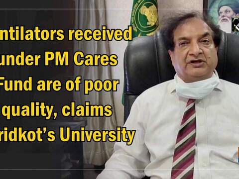Ventilators received under PM Cares Fund are of poor quality, claims Faridkot's University