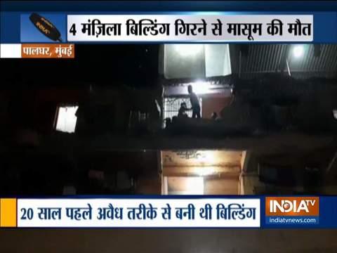 मुंबई: पालघर में चार मंजिला इमारत गिरने से 5 साल के बच्चे की मौत, कई घायल