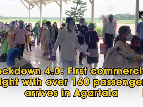 Lockdown 4.0: First commercial flight with over 160 passengers arrives in Agartala