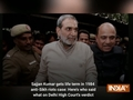 Sajjan Kumar gets life term in 1984 anti-Sikh riots case: Here's who said what on Delhi High Court's verdict