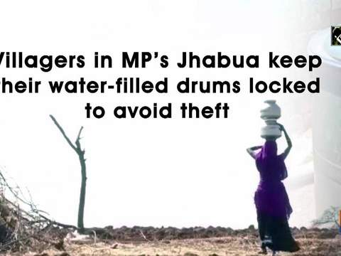 Villagers in MP's Jhabua keep their water-filled drums locked to avoid theft