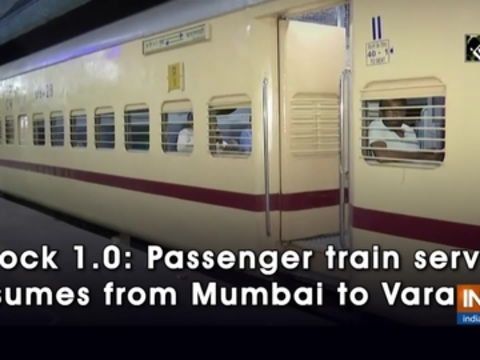 Unlock 1.0: Passenger train service resumes from Mumbai to Varanasi