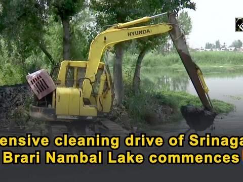 Extensive cleaning drive of Srinagar's Brari Nambal Lake commences