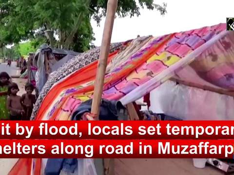 Hit by flood, locals set up temporary shelters along road in Muzaffarpur