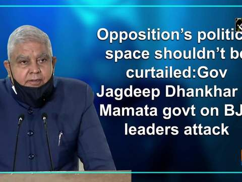 Opposition's political space shouldn't be curtailed: Gov Jagdeep Dhankhar to Mamata govt on BJP leaders attack
