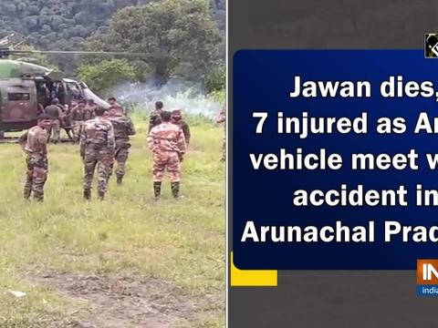 Jawan dies, 7 injured as Army vehicle meet with accident in Arunachal Pradesh