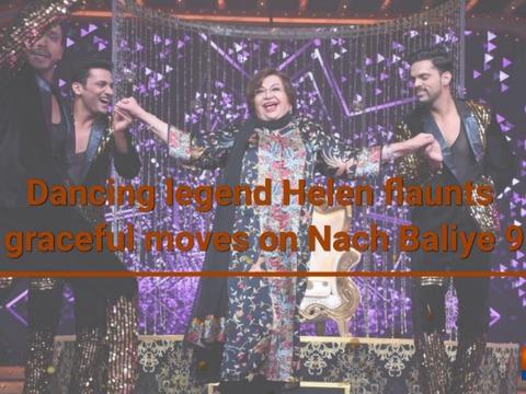 Veteran diva Helen graced reality show Nach Baliye 9