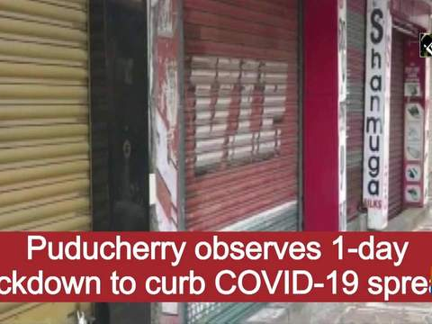 Puducherry observes 1-day lockdown to curb COVID-19 spread