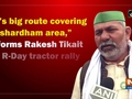 """""""It's big route covering Akshardham area,"""" informs Rakesh Tikait on R-Day tractor rally"""