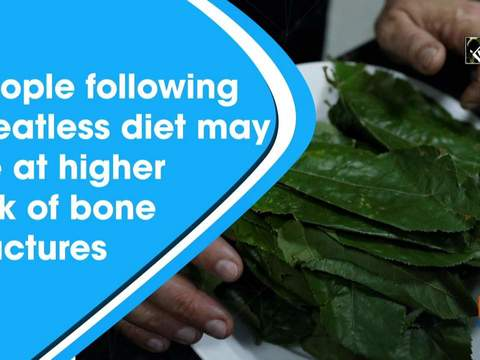 People following meatless diet may be at higher risk of bone fractures
