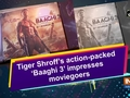 Tiger Shroff's action-packed 'Baaghi 3' impresses moviegoers