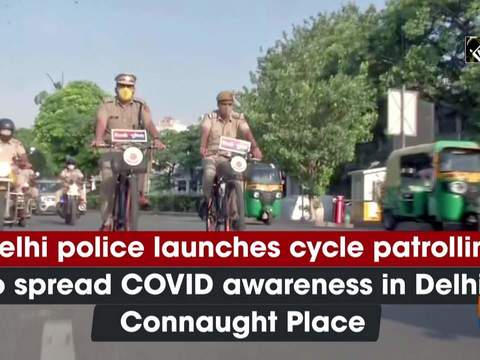 Delhi police launches cycle patrolling to spread COVID awareness in Delhi's Connaught Place