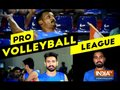Pro Volleyball League will kick off with the first leg in Kochi on 2 February