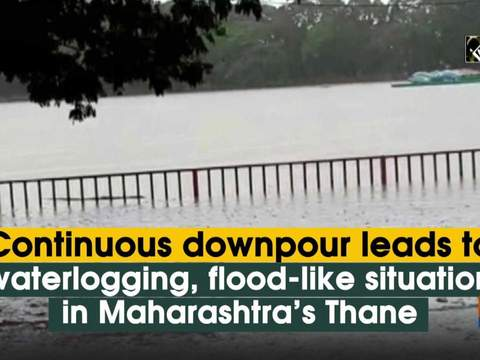 Continuous downpour leads to waterlogging, flood-like situation in Maharashtra's Thane