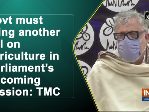 Govt must bring another bill on agriculture in Parliament's upcoming session: TMC