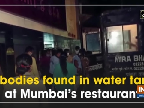 2 bodies found in water tank at Mumbai's restaurant