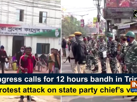 Congress calls for 12 hours bandh in Tripura to protest attack on state party chief's vehicle