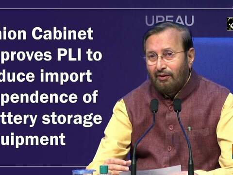 Union Cabinet approves PLI to reduce import dependence of battery storage equipment
