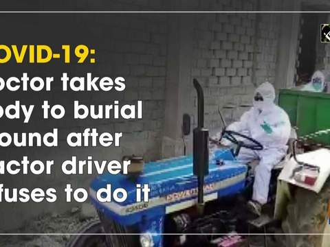 COVID-19: Doctor takes body to burial ground after tractor driver refuses to do it
