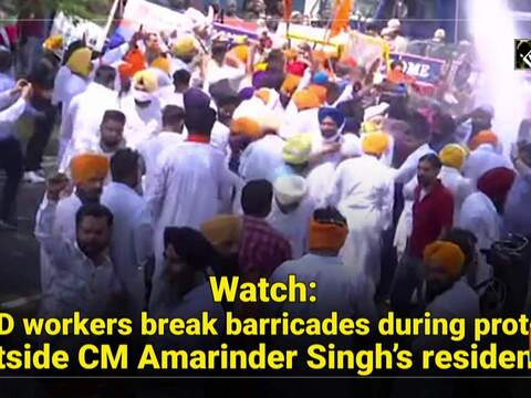 Watch: SAD workers break barricades during protest outside CM Amarinder Singh's residence