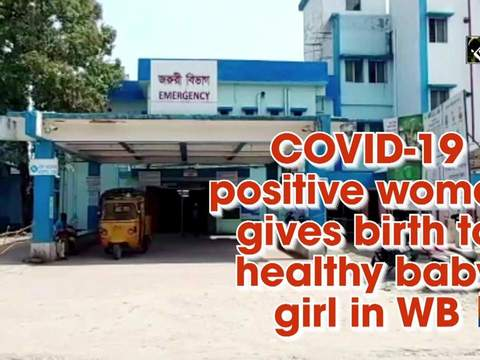 COVID-19 positive woman gives birth to healthy baby girl in WB