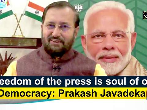 Freedom of the press is soul of our Democracy: Prakash Javadekar