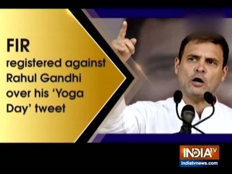 राहुल गांधी के खिलाफ उनके 'योग दिवस' ट्वीट पर एफआईआर दर्ज