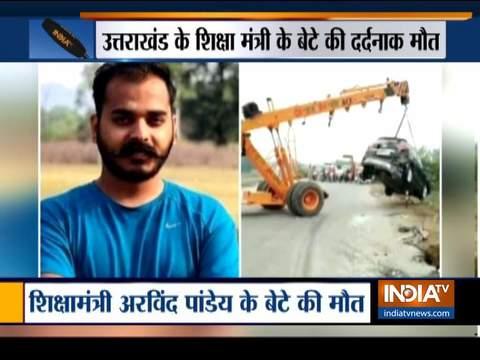 उत्तराखंड के मंत्री के बेटे की कार दुर्घटना में मौत