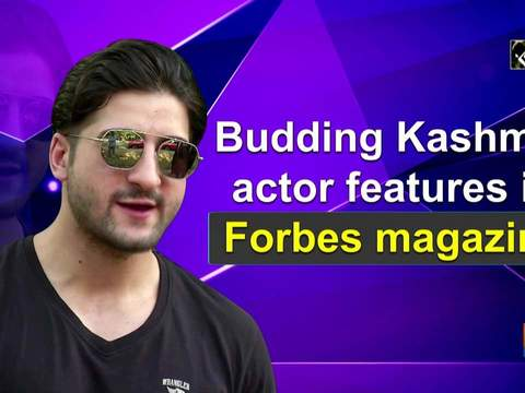 Budding Kashmiri actor features in Forbes magazine