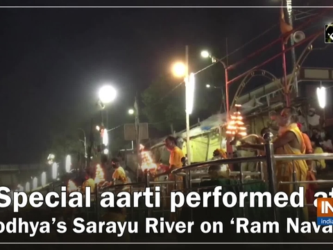 Special aarti performed at Ayodhya's Sarayu River on 'Ram Navami'