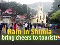 Rain in Shimla bring cheers to tourists