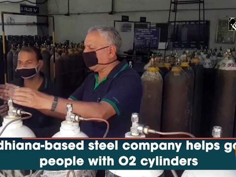 Ludhiana-based steel company helps govt, people with O2 cylinders