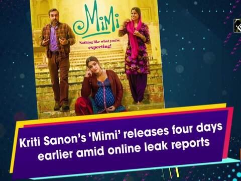 Kriti Sanon's 'Mimi' releases four days earlier amid online leak reports