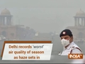 Delhi records 'worst' air quality of season as haze sets in, pollution to worsen on Diwali