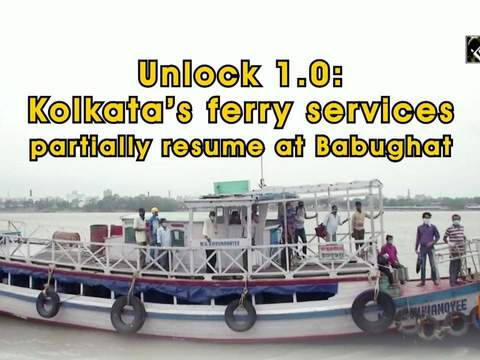 Unlock 1.0: Kolkata's ferry services partially resume at Babughat