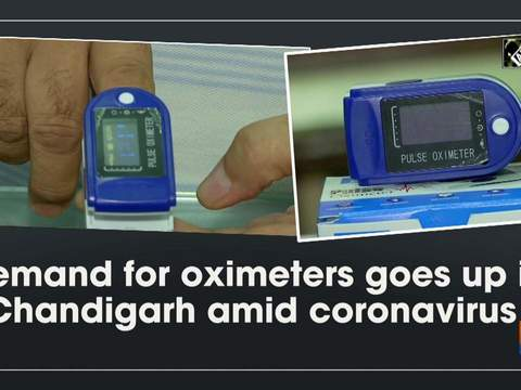 Demand for oximeters goes up in Chandigarh amid coronavirus