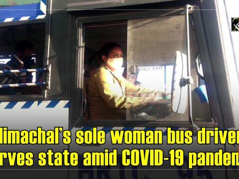 Himachal's sole woman bus driver serves state amid COVID-19 pandemic