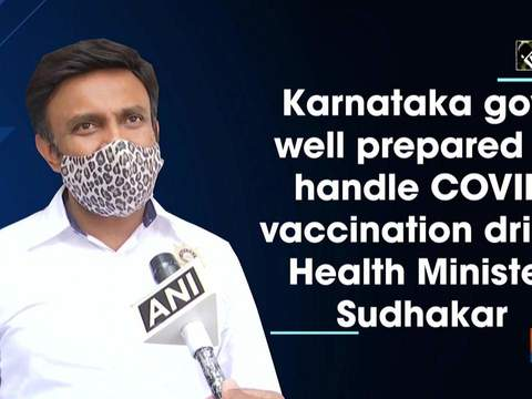 Karnataka govt well prepared to handle COVID vaccination drive: Health Minister Sudhakar